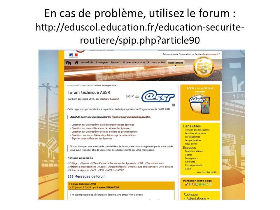 En cas de problème, utilisez le forum : http://eduscol. education