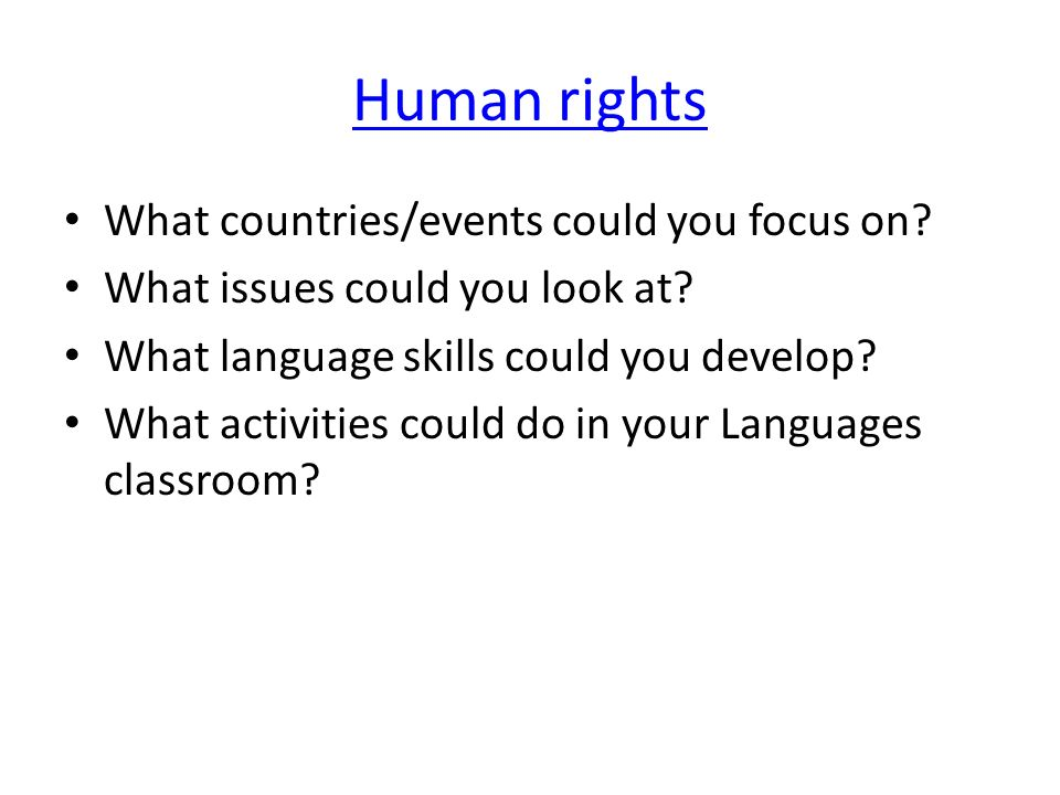 Human rights What countries/events could you focus on
