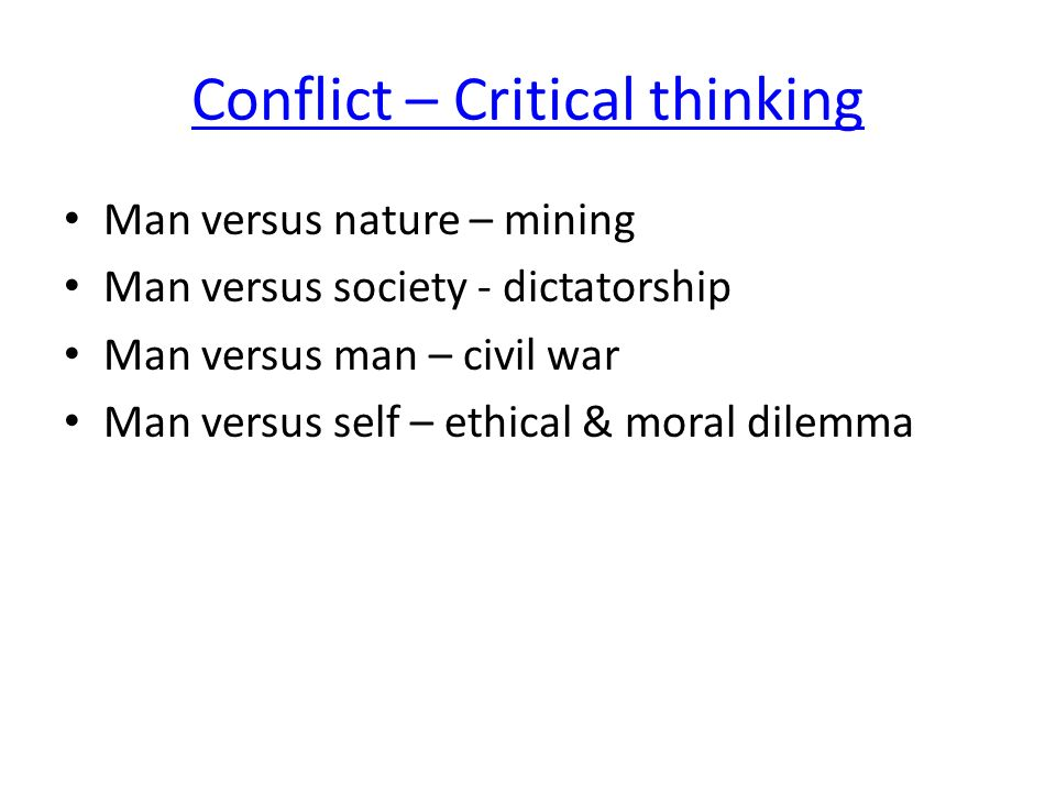 Conflict – Critical thinking
