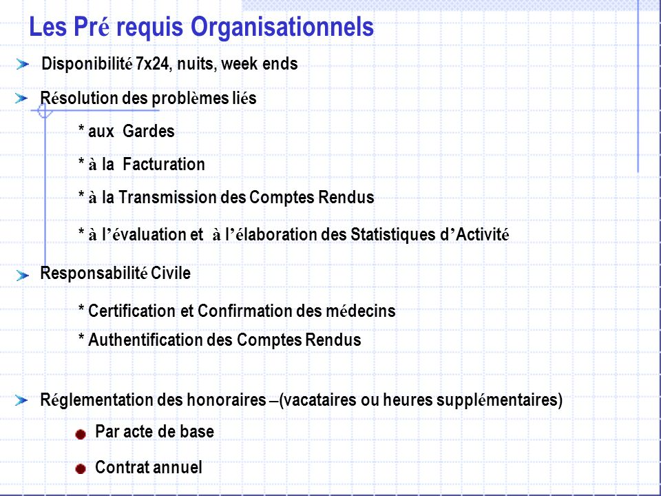 Les Pré requis Organisationnels