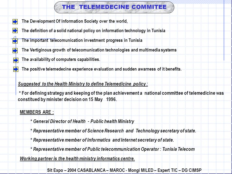 THE TELEMEDECINE COMMITEE