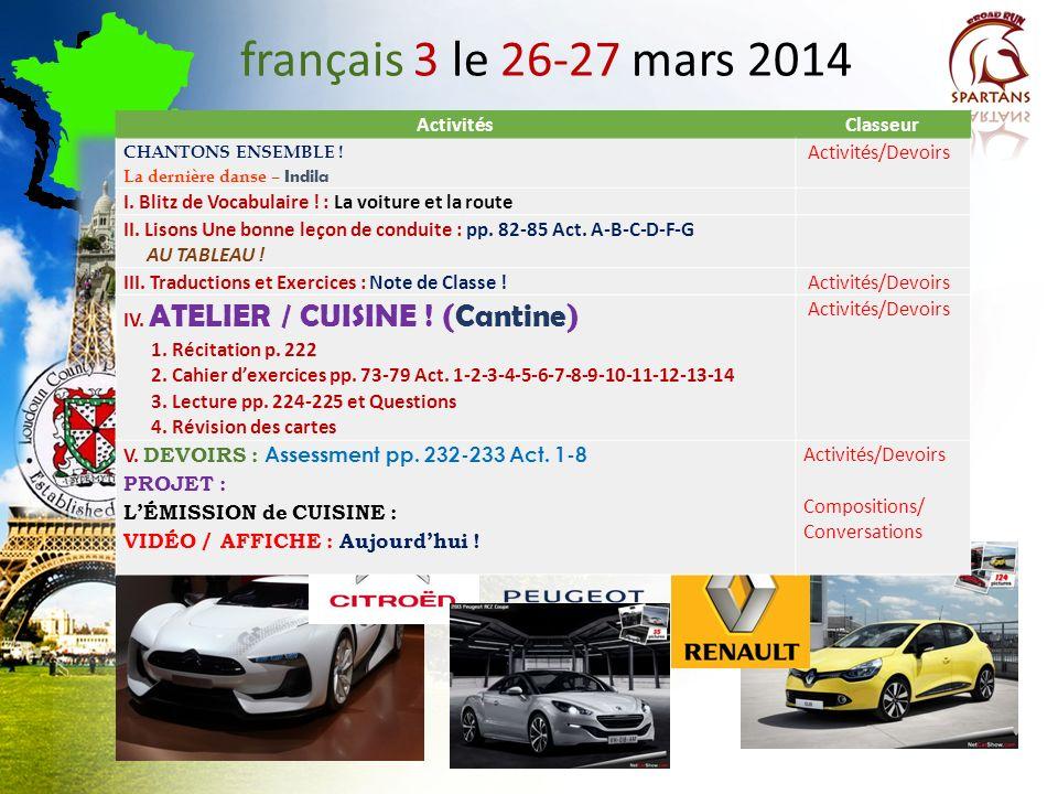 français 3 le 26-27 mars 2014 Activités Classeur Activités/Devoirs