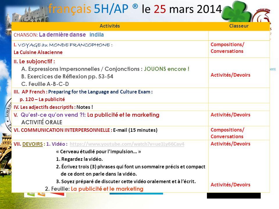 français 5H/AP ® le 25 mars 2014 Activités Classeur