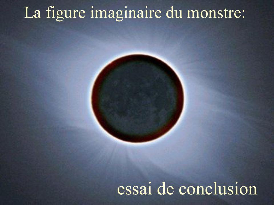 La figure imaginaire du monstre: