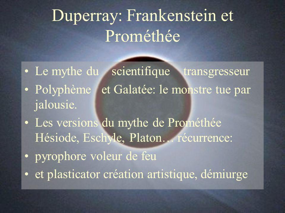Duperray: Frankenstein et Prométhée