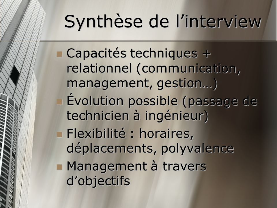 Synthèse de l'interview