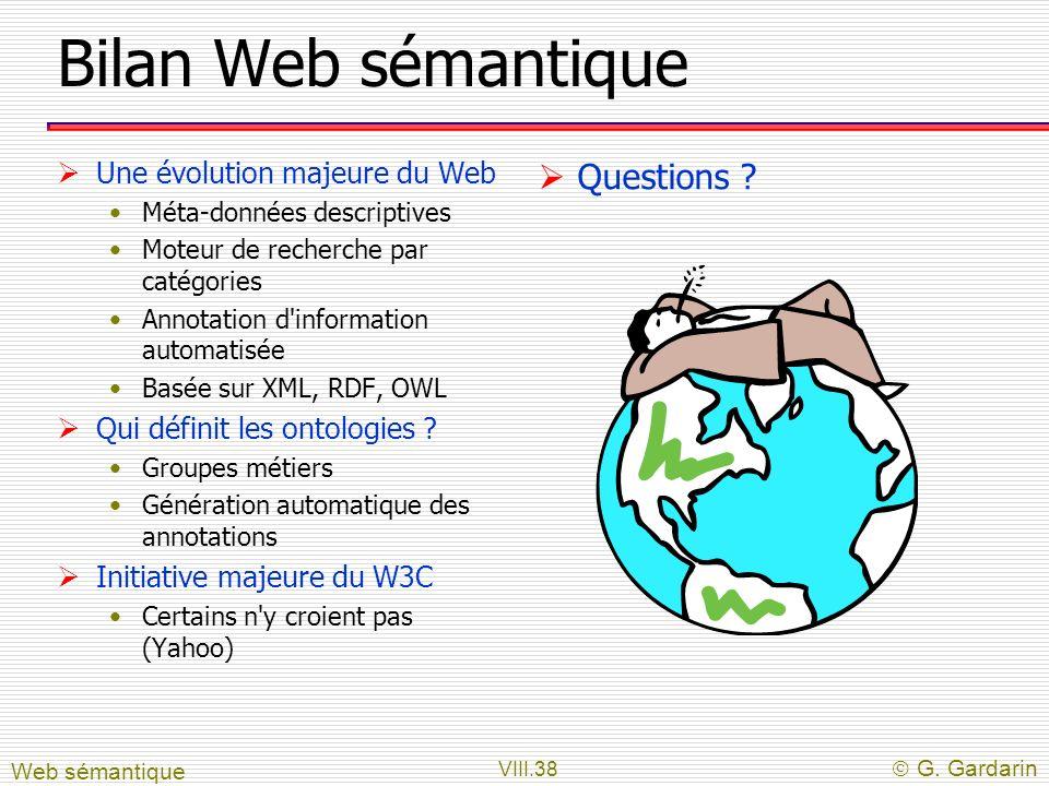 Bilan Web sémantique Questions Une évolution majeure du Web