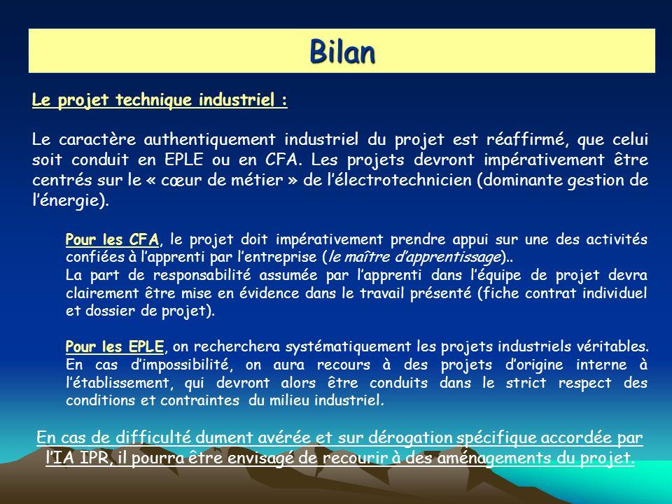 Bilan Le projet technique industriel :