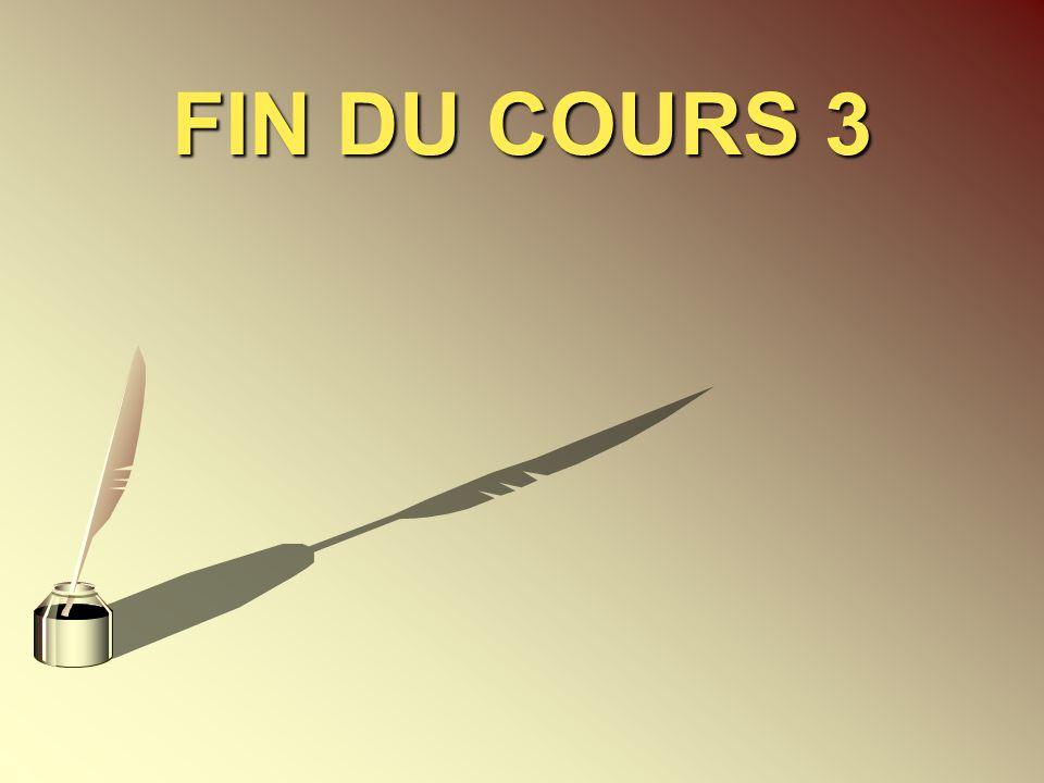 FIN DU COURS 3