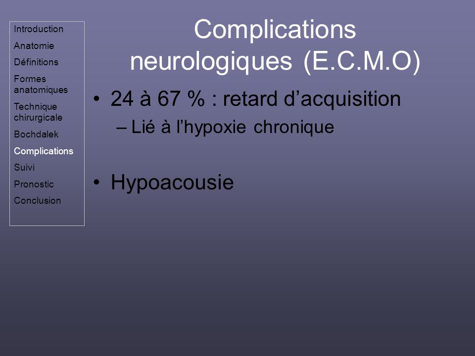Complications neurologiques (E.C.M.O)