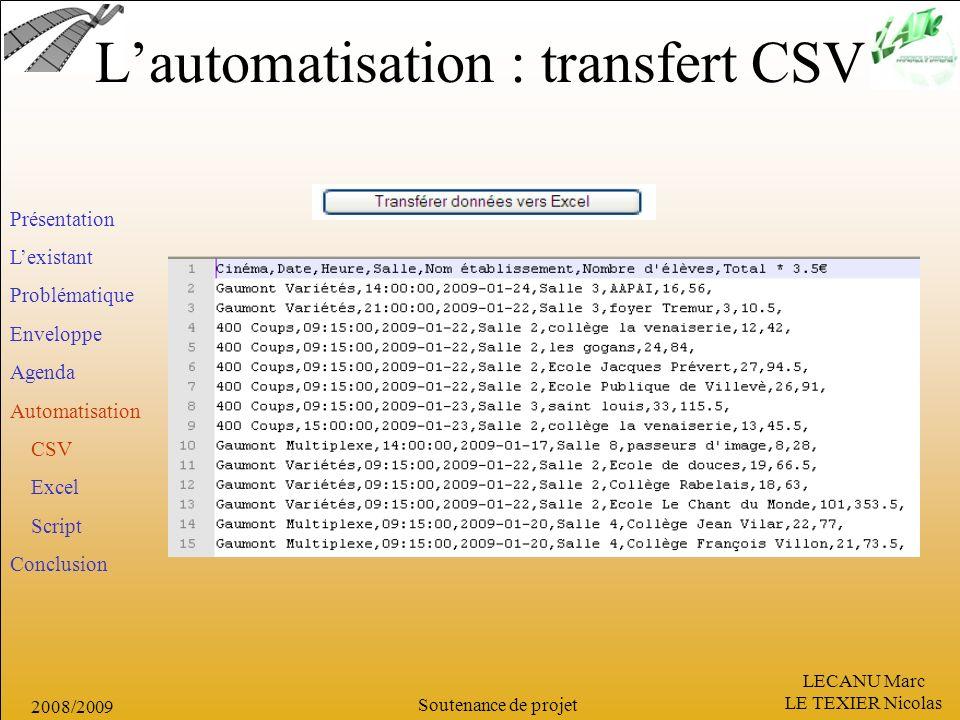 L'automatisation : transfert CSV