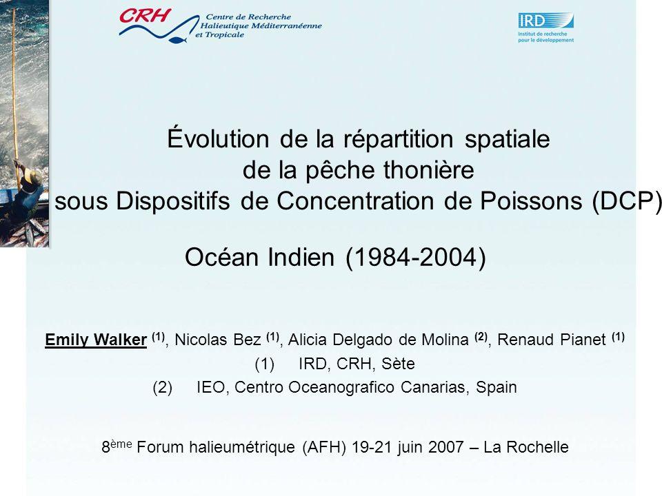 Évolution de la répartition spatiale de la pêche thonière sous Dispositifs de Concentration de Poissons (DCP)