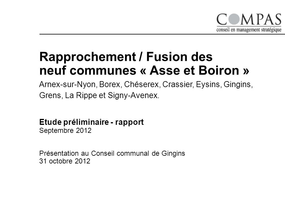 Rapprochement / Fusion des neuf communes « Asse et Boiron »