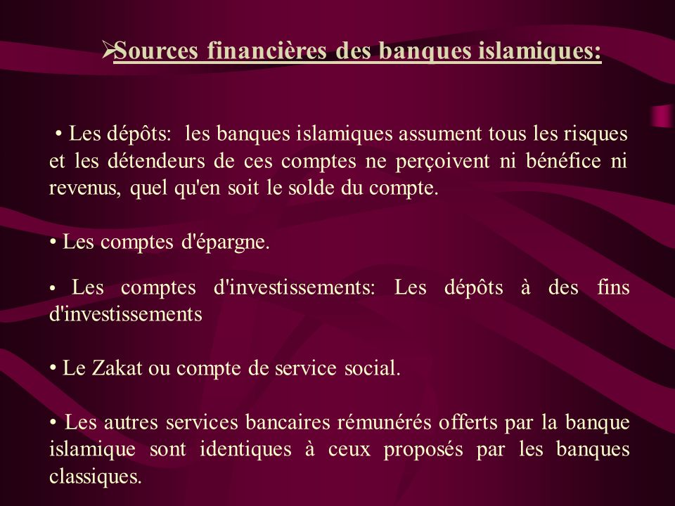 Sources financières des banques islamiques: