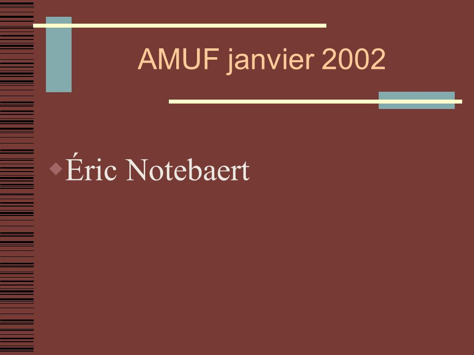 AMUF janvier 2002 Éric Notebaert