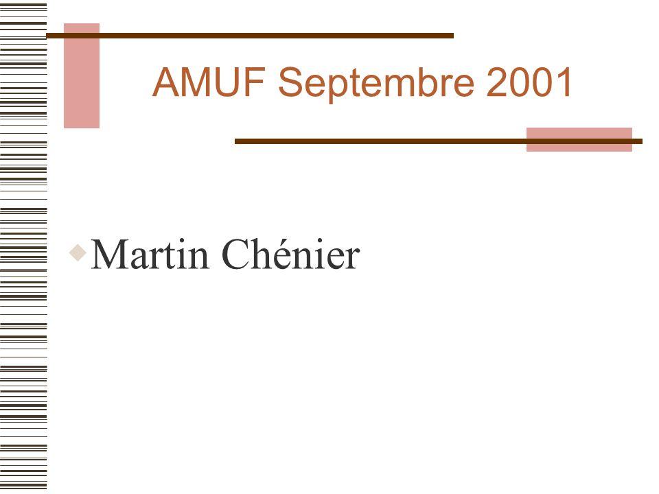 AMUF Septembre 2001 Martin Chénier