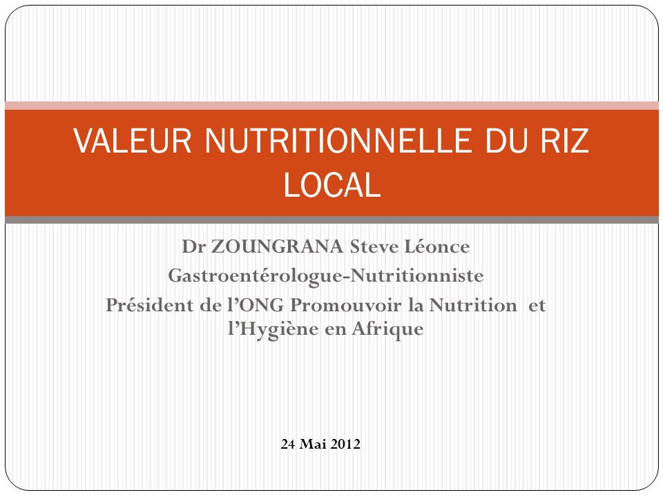 VALEUR NUTRITIONNELLE DU RIZ LOCAL