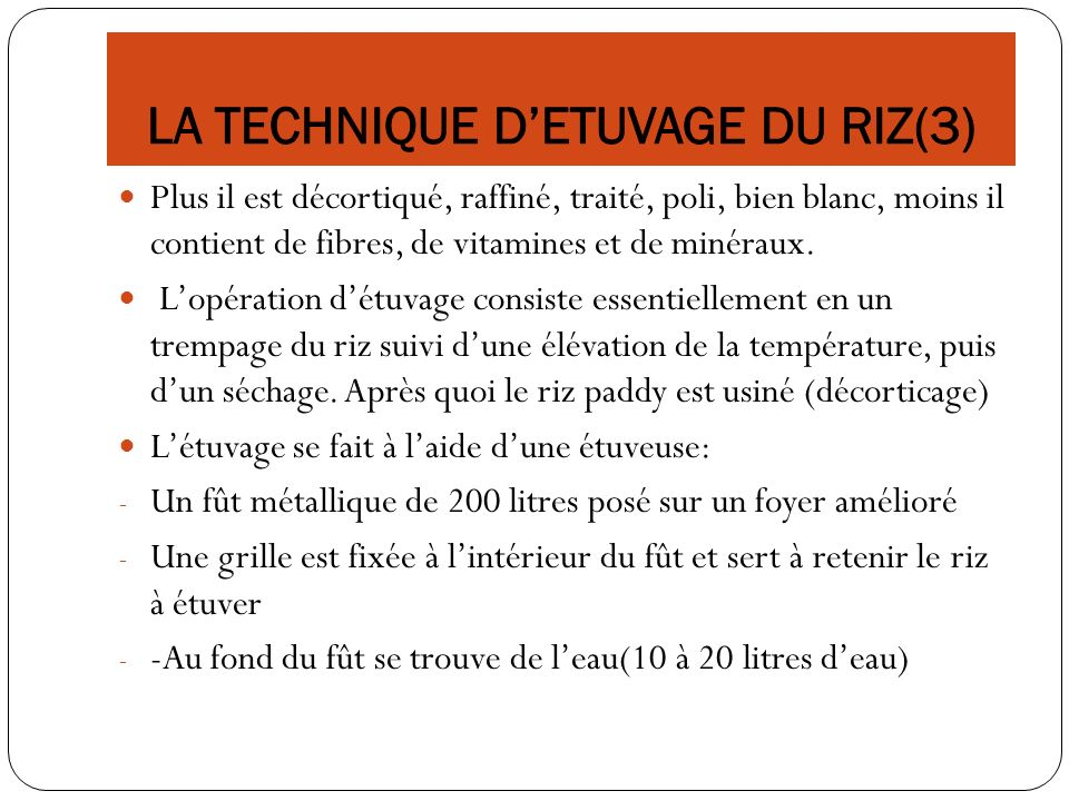 LA TECHNIQUE D'ETUVAGE DU RIZ(3)