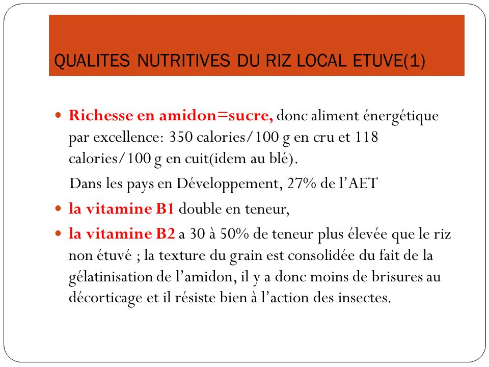 QUALITES NUTRITIVES DU RIZ LOCAL ETUVE(1)
