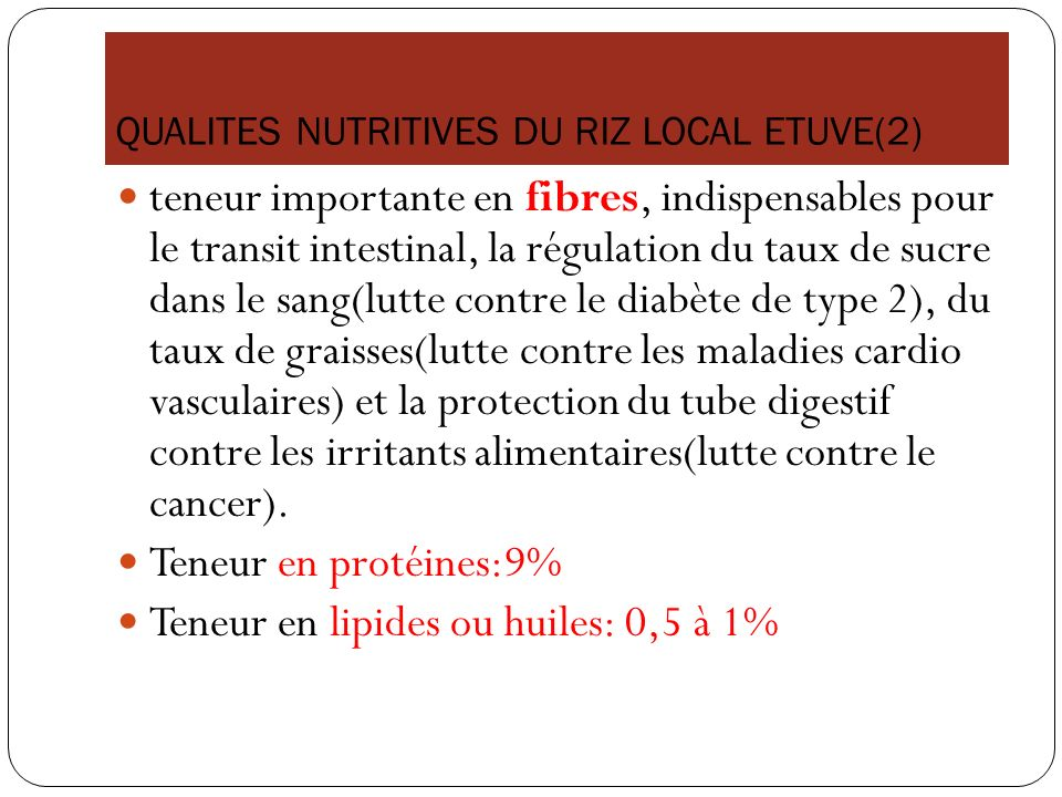 QUALITES NUTRITIVES DU RIZ LOCAL ETUVE(2)