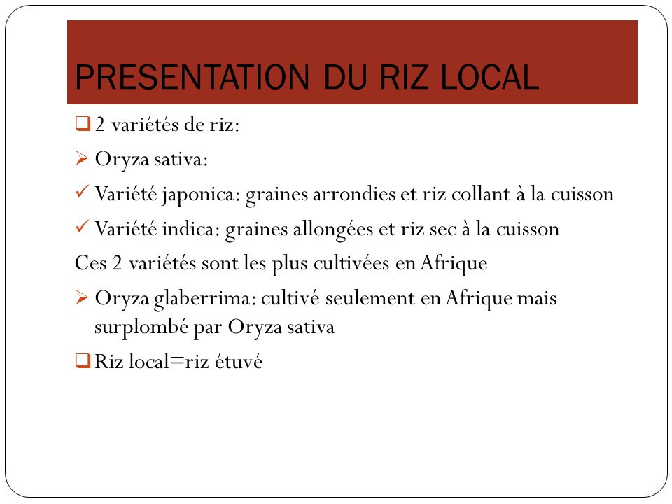 PRESENTATION DU RIZ LOCAL