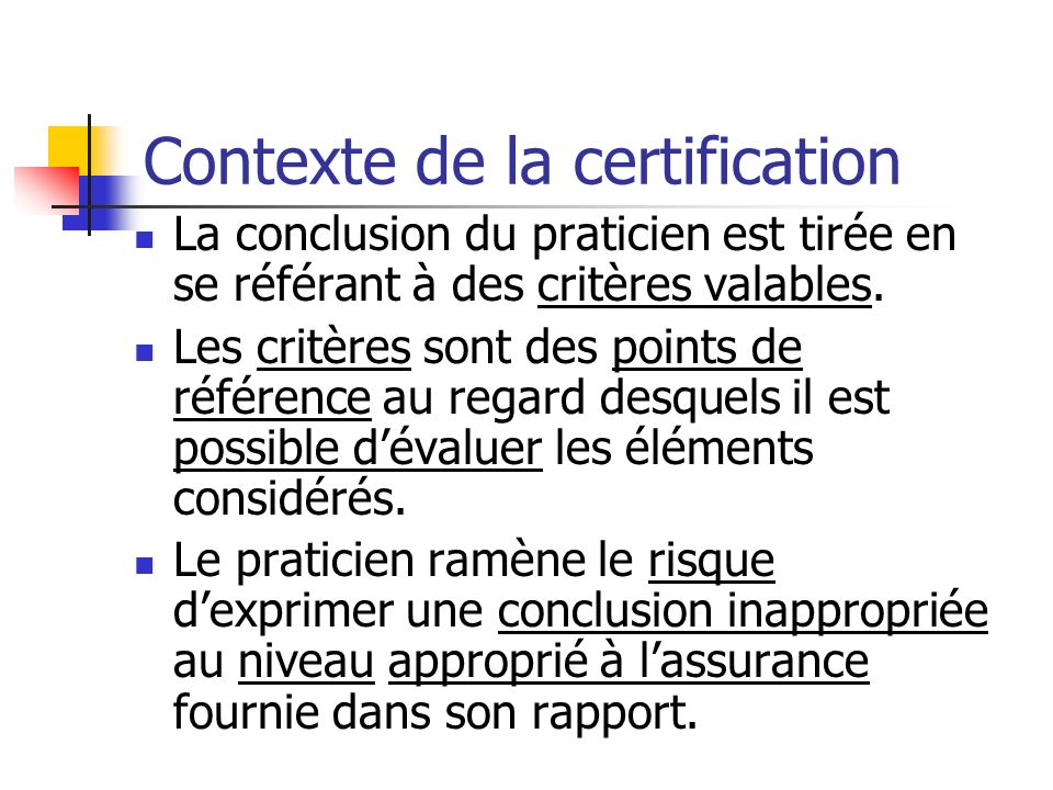 Contexte de la certification
