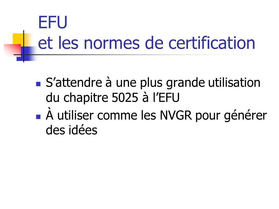 EFU et les normes de certification