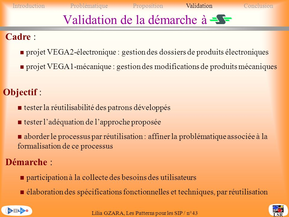 Validation de la démarche à