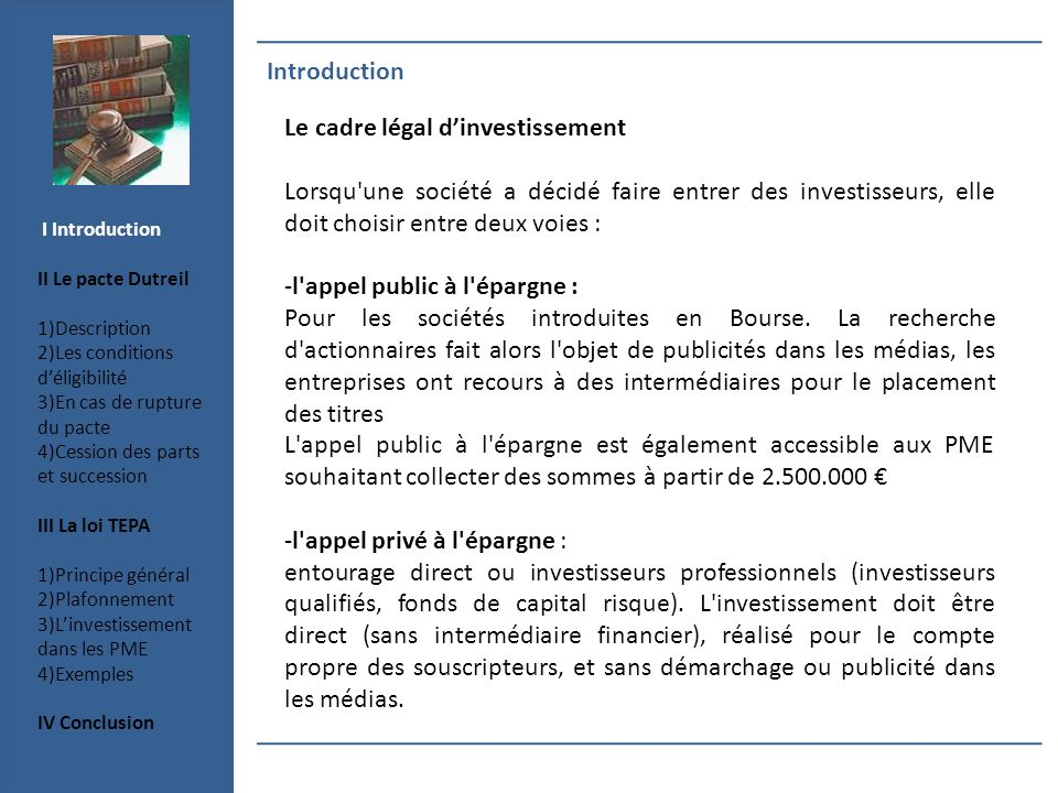 Le cadre légal d'investissement