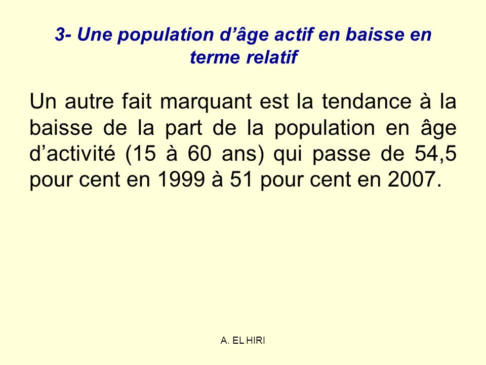 3- Une population d'âge actif en baisse en terme relatif