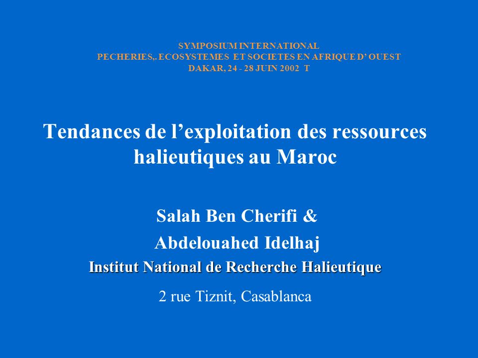 Tendances de l'exploitation des ressources halieutiques au Maroc