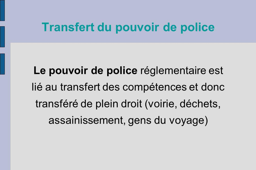Transfert du pouvoir de police