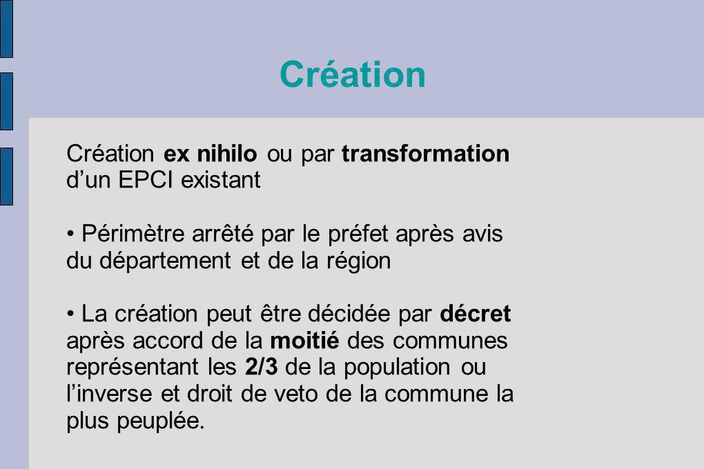 Création Création ex nihilo ou par transformation d'un EPCI existant