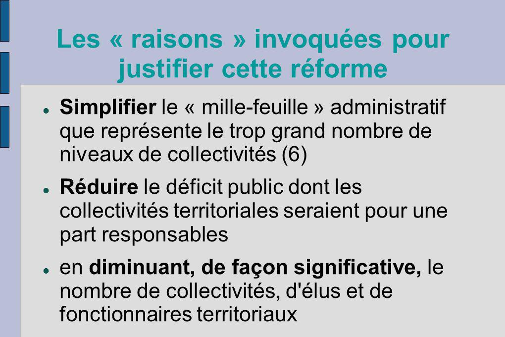 Les « raisons » invoquées pour justifier cette réforme