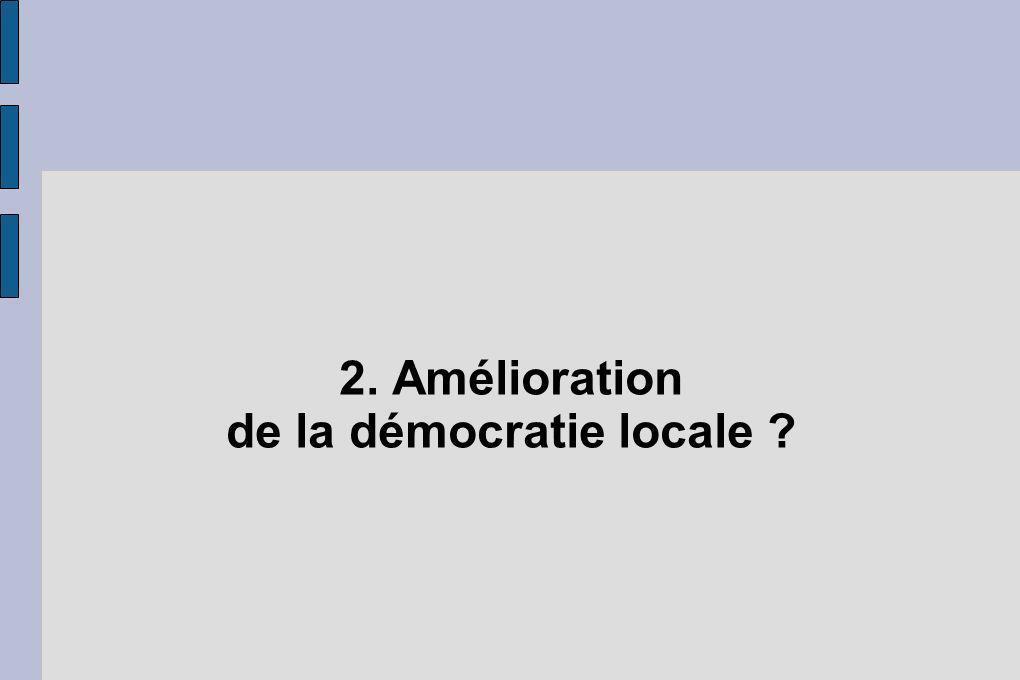 2. Amélioration de la démocratie locale