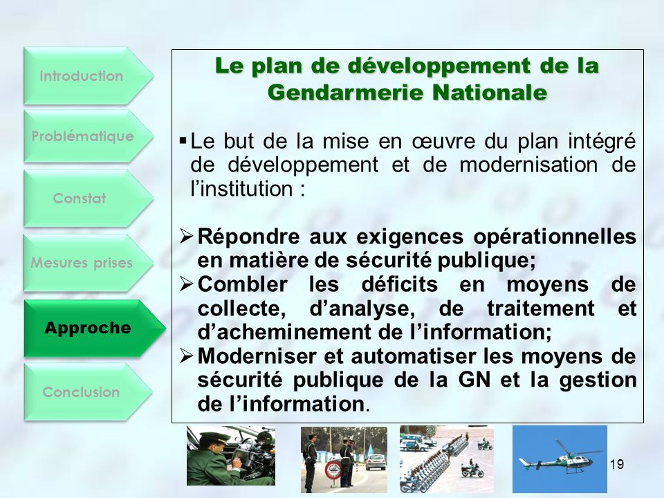 Le plan de développement de la Gendarmerie Nationale