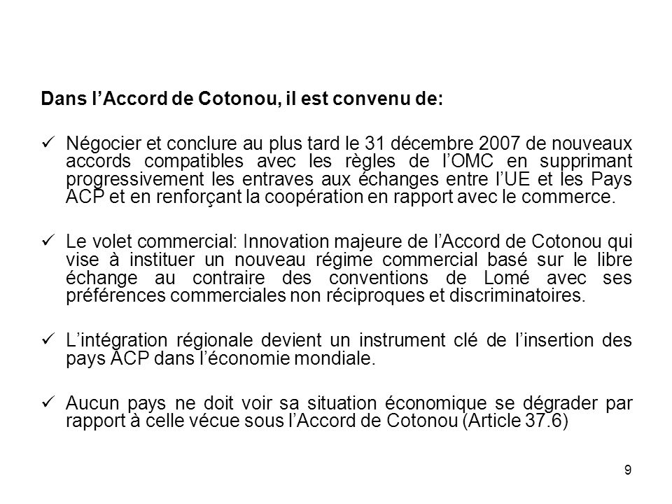 Dans l'Accord de Cotonou, il est convenu de: