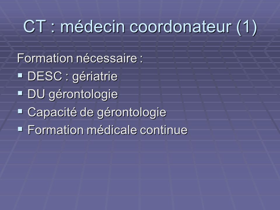 CT : médecin coordonateur (1)