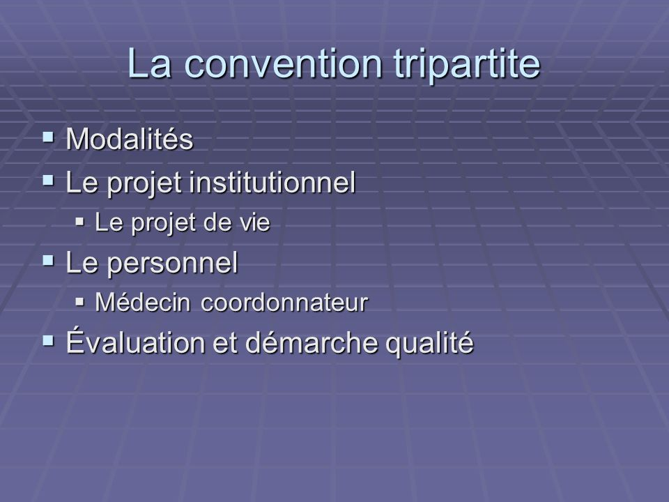 La convention tripartite