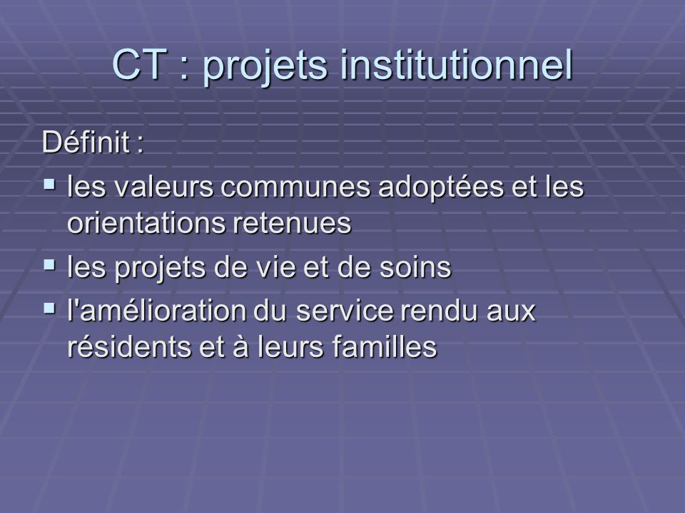 CT : projets institutionnel