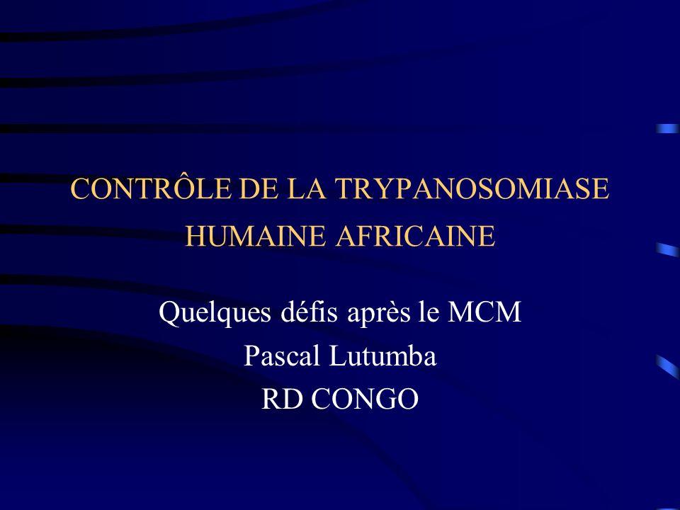 CONTRÔLE DE LA TRYPANOSOMIASE HUMAINE AFRICAINE