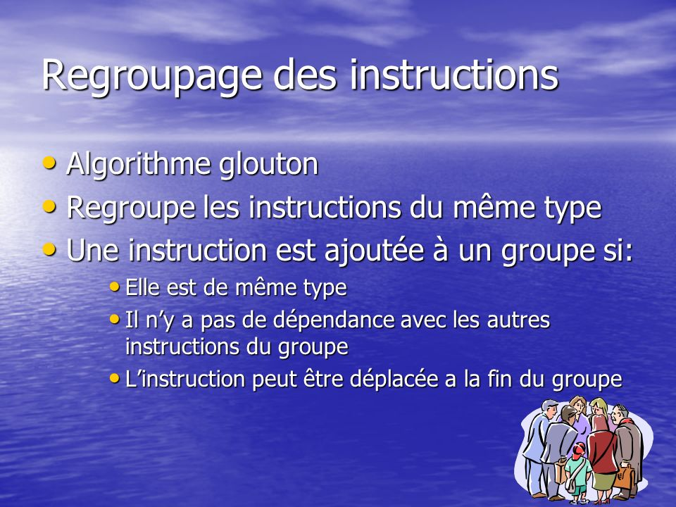 Regroupage des instructions