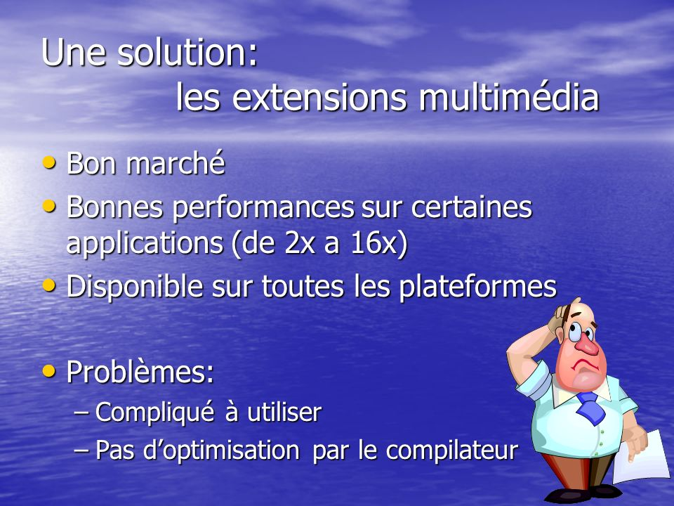 Une solution: les extensions multimédia