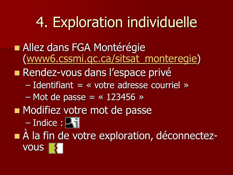 4. Exploration individuelle
