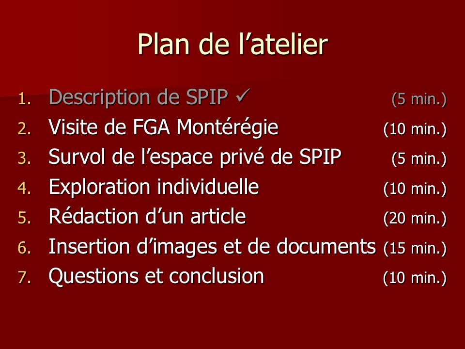 Plan de l'atelier Description de SPIP  (5 min.)