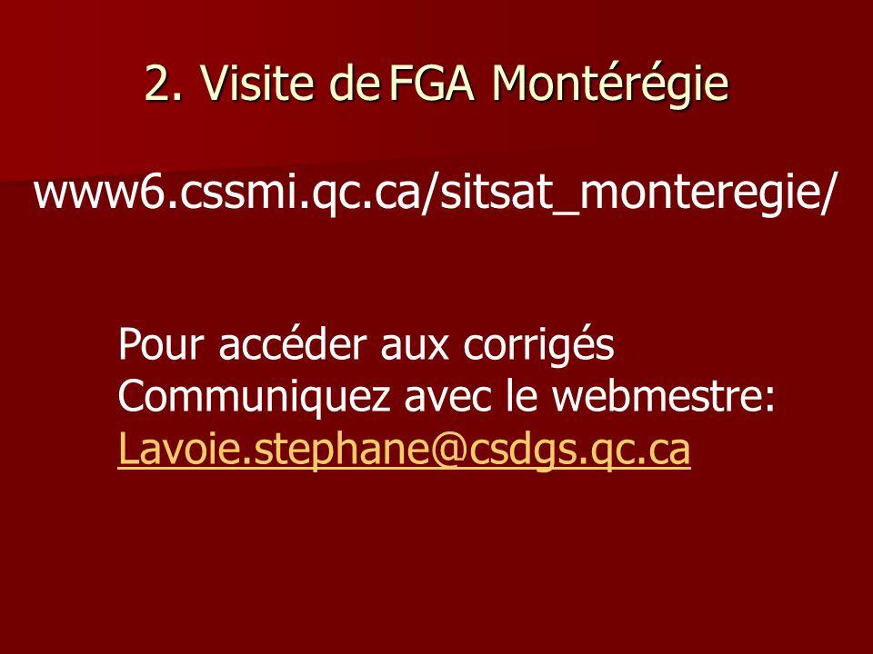 2. Visite de FGA Montérégie