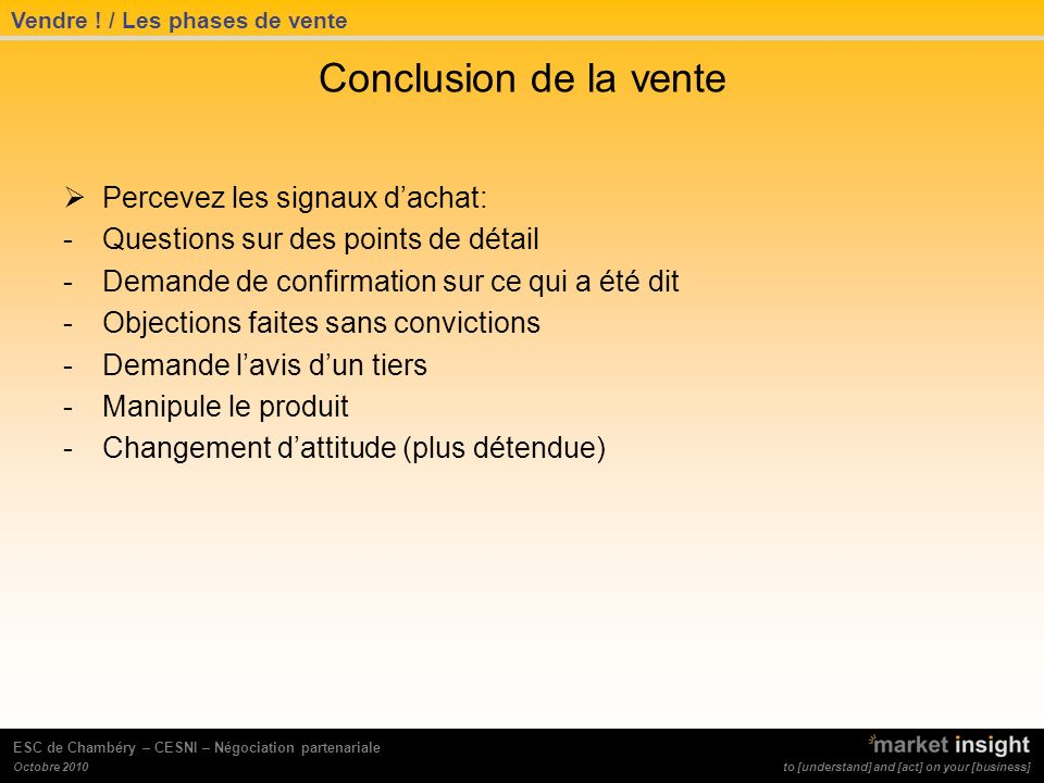 Conclusion de la vente Percevez les signaux d'achat: