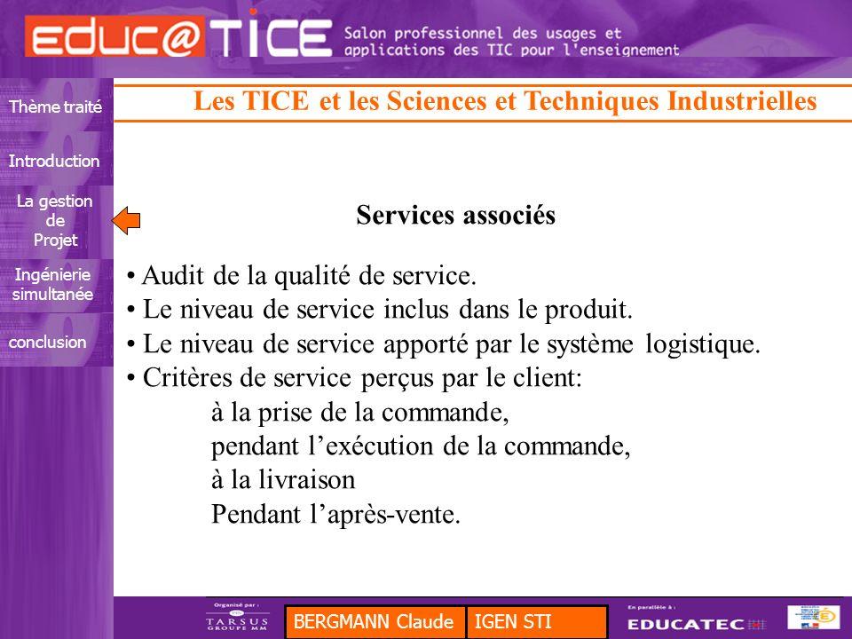Services associés Audit de la qualité de service. Le niveau de service inclus dans le produit.