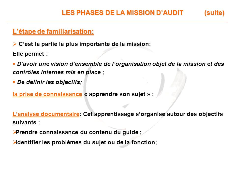 LES PHASES DE LA MISSION D'AUDIT (suite)