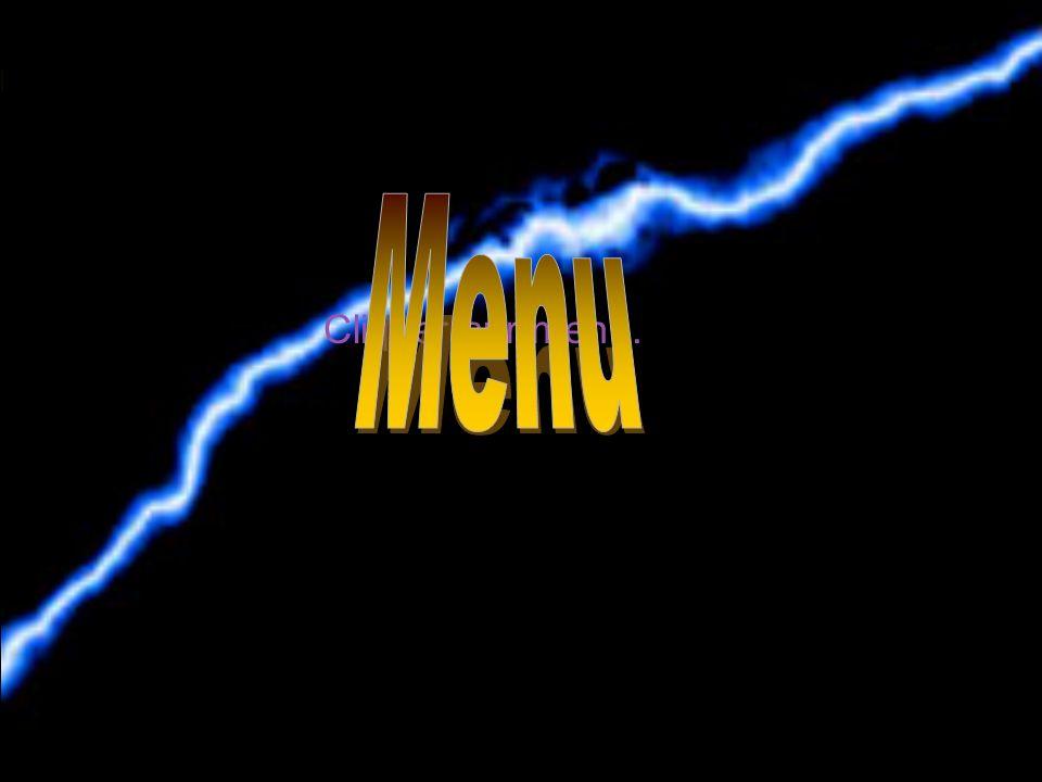 Menu Cliquer sur menu. Énergie potentielle Production d'électricité